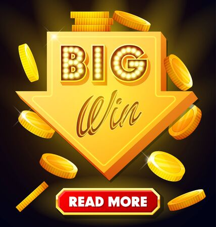 Big win poster with falling golden coins. Big win banner with arrow and button. playing cards, slots and roulette. Retro sign with lamp Big Win Stock Illustratie
