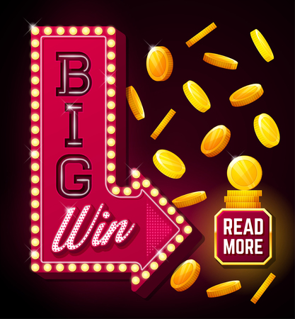 roulette layout: Big win poster with falling golden coins. Big win banner with arrow and button. playing cards, slots and roulette. Retro sign with lamp Big Win Illustration