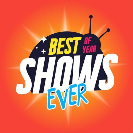 Template for tv shows. shows time. Best shows ever. It can be used for logo tv show. Stock vector