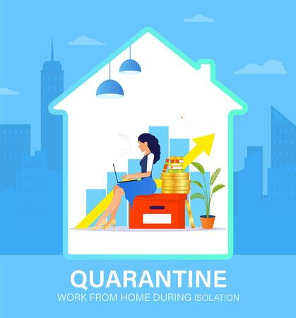 Self isolation concept. Young woman working from home during Covid-19. All stay at home. Self-isolate from a pandemic. Remote work from home during Quarantine. Vector flat illustration
