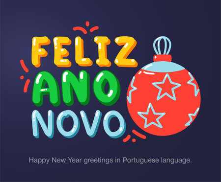 Happy New Year greetings in Portuguese language in cartoon style. Inscriptions