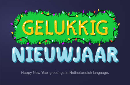 Happy New Year greetings in Netherlandish language in cartoon style. Inscriptions