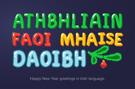Happy New Year greetings in Irish language in cartoon style. Inscriptions