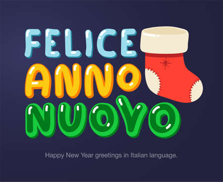 Happy New Year greetings in Italian language in cartoon style. Inscriptions