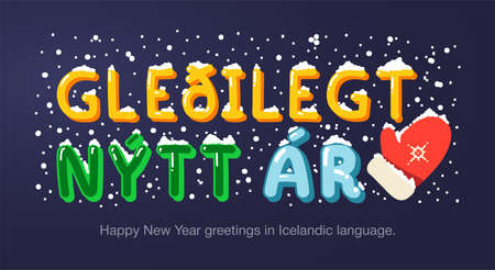 Happy New Year greetings in Icelandic language in cartoon style. Inscriptions