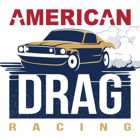 drag: American Drag Racing Emblem. Muscle Car vector illusrtation for poster or t-shirt