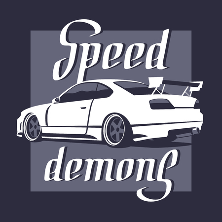 Japanese drift sport car, JDM, racing team, turbocharger, tuning. Speed demons lettering. Vector illustration for sticker, poster, t-shirt or badge.  イラスト・ベクター素材