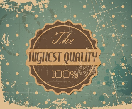 highest: Old round retro vintage grunge label background - highest quality