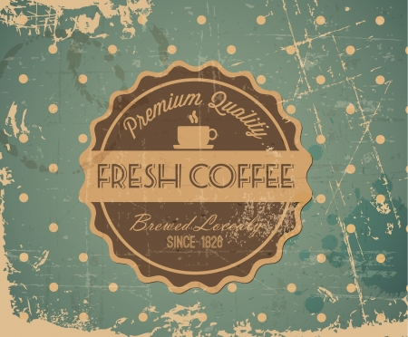 Grunge retro vintage background with coffee label and place for your text