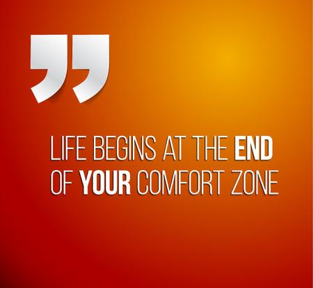tr�sten: Minimalistic Text Beschriftung eines inspirierend Zitat, das Sprich Das Leben f�ngt am Ende Ihrer Komfortzone