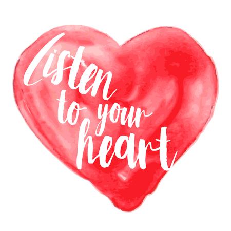 cita inspirada moderna en el fondo de la acuarela - escuchar a su corazón