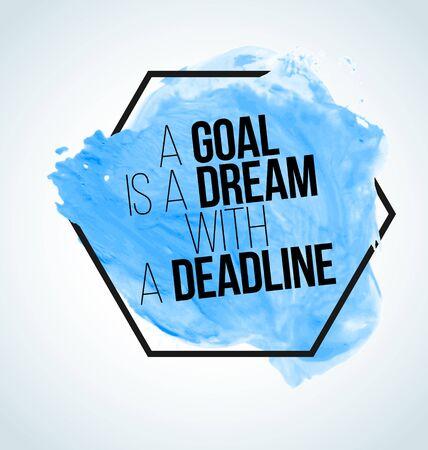 cotizacion: cita inspirada moderna en el fondo de la acuarela - una meta es un sueño con una fecha límite