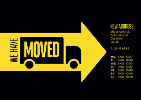 We are moving minimalistic flyer template with place for new company office shop location address, opening hours in big yellow arrow. We are moved infographic with car. Template poster flyer with new address relocation.