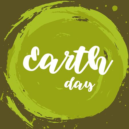 Vector Illustration. Earth day poste on green splodges of paint background