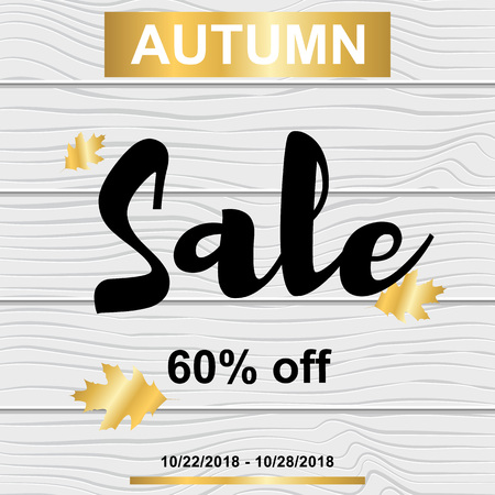 Vector Illustration. Sale banner with autumn gold leafs on wood texture. Card design