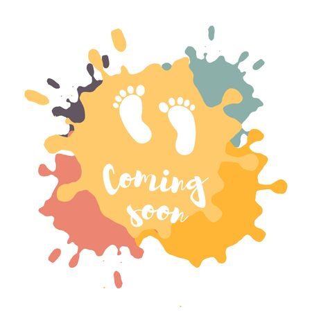 Coming soon, vector illustration with baby footprint. Fun quote hipster design  or label.