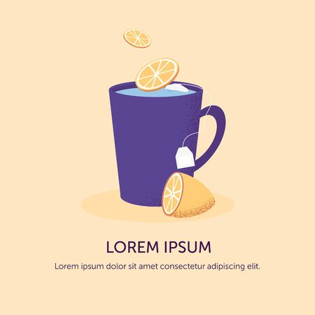 Poster with  cup tea and lemon. Season illness vector design concept. Cold and sick, virus and health, flu infection, fever disease background. Tea, lemon, pills and glasses. Illustration
