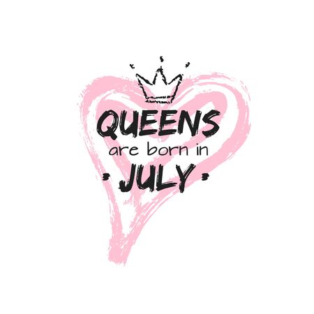 Isolated cute qoute Queens are born in July with hand drawn crown and pink Heart. Template design for t-shirt, beauty salon, greeting cards, congratulation, postcard, printing production. Vector illustration Иллюстрация