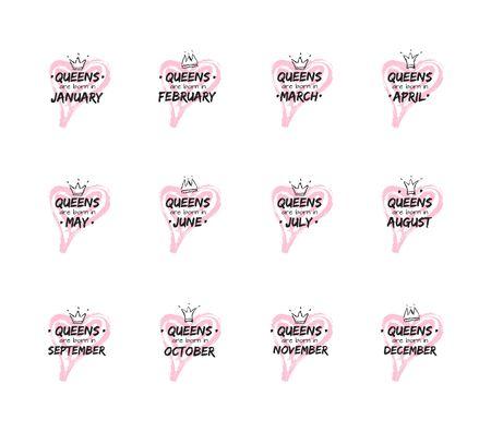 一套孤立的可爱引用皇后出生在不同的月份与手绘皇冠和粉红色的心。t恤、美容院、贺卡模板设计。矢量图