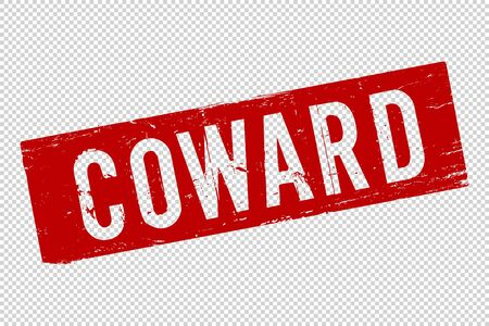 Coward red square rubber seal stamp on transparent background. Retro Icon. Person mark in violence domestic. Vector illustration