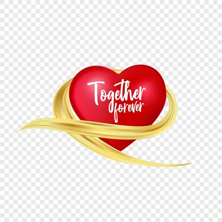 Isolated realistic red heart with golden brush stroke. Together forever quote. Gold abstract flow with love symbol on transparent background.