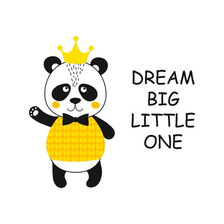 Quote Dream big little one with cute panda bear. Animal gentleman character with crown concept for baby shower card, birthday, poster. Print hand drawn illustration in vector