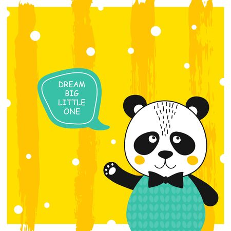 Quote Dream big little one with cute panda bear. Animal gentleman character with speach bubble for baby shower card, birthday, poster. Print hand drawn illustration in vector