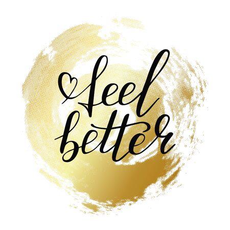 Hand lettering feel better positive motivation words. Doodle script font on gold circle background. Font shape for print. Heart. Vector Illustration Vector Illustratie
