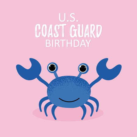 US Coast Guard Birthday. Vector Illustration. Cartoon blue crab icon in modern flat style. Ocean animal character. Printable template card Stock Illustratie