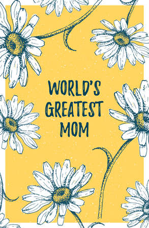 World s Greatest Mom template poster on vector daisies or chamomile background. Greeting Mother's Day message for mommy holiday. Vector Illustration