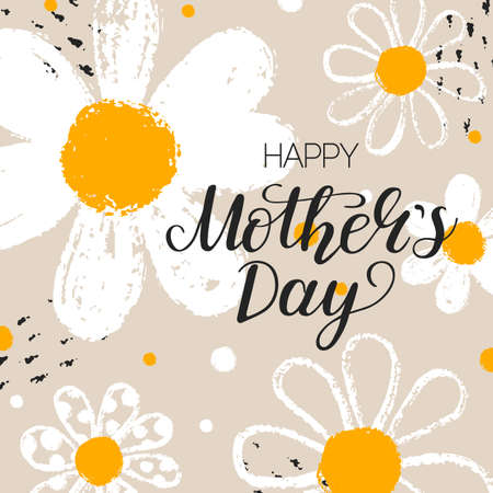 Happy Mother's Day card with hand draw daisy or chamomile background with brush ink. Greeting message for mommy holiday with flower. Vector Illustration