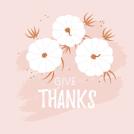 Give Thanks vector card with white modern flat pumpkins. Cute pink autumn plant background. Printable Happy Thanksgiving design concept illustration Иллюстрация