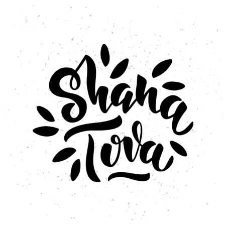 Shana Tova - handwritten modern lettering. Jewish New Yea. Template for postcard or invitation card, poster, banner. Isolated on white background. Vector illustration. Illustration