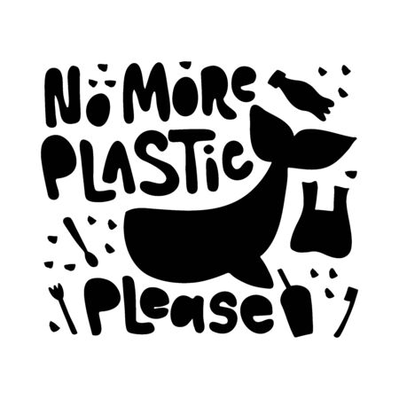 No more plastic please word concept banner. Stop water pollution isolated vector illustration. Planet protection t shirt print idea. Plastic bottle and bag, whale clipart
