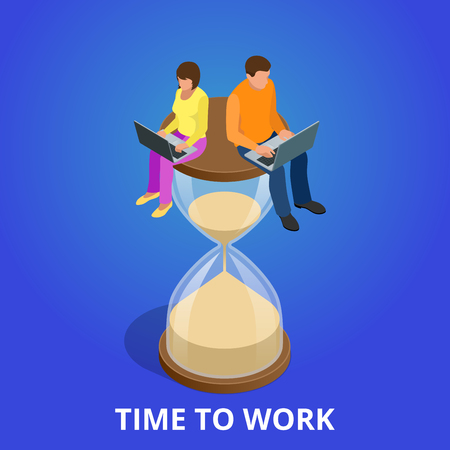 sands of time: Time to work or Time management project plan schedule. Sand clock flat 3d vector isometric illustration. Hard working always on time to work. Businessman deadline hour time to work