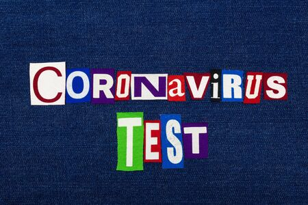CORONAVIRUS TEST, COVID-19, word text collage, worldwide pandemic flu virus crisis, disease epidemic, typography colorful letters on blue denim, horizontal aspect