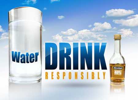 drink responsibly: A big glass of water, a small alcohol bottle and the text drink responsibly.