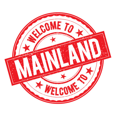 mainland: Welcome to MAINLAND Stamp Icon Sign Vector.