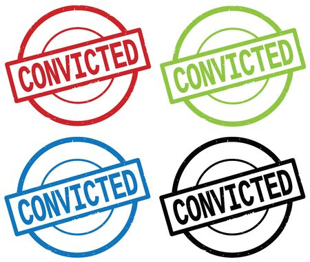 convicted: CONVICTED text, on round simple stamp sign, in color set.