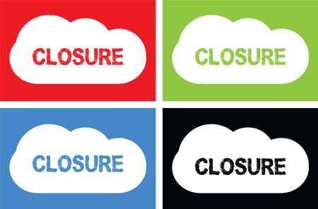 CLOSURE text, on cloud bubble sign, in color set. Banco de Imagens - 76333511