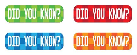 sign: DID YOU KNOW  text, on rectangle, zig zag pattern stamp sign, in color set.