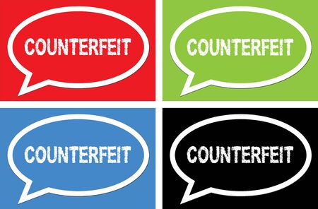 counterfeit: COUNTERFEIT text, on ellipse speech bubble sign, in color set. Stock Photo