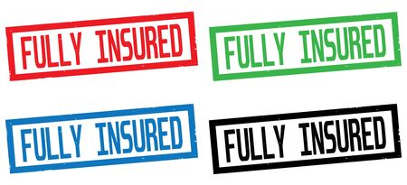 fully: FULLY INSURED text, on rectangle border stamp sign, in color set.
