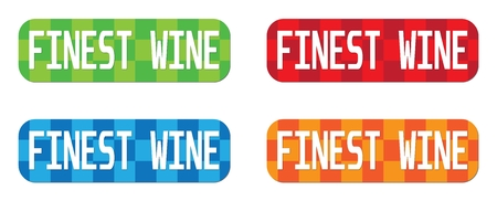 finest: FINEST WINE text, on rectangle, zig zag pattern stamp sign, in color set. Stock Photo