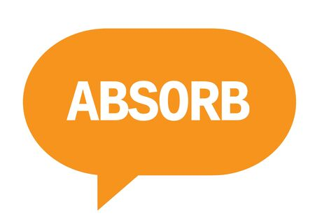 absorb: ABSORB text in orange speech bubble simple sign with rounded corners.