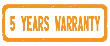 5 YEARS WARRANTY text, on orange border rectangle vintage textured stamp sign with round corners.