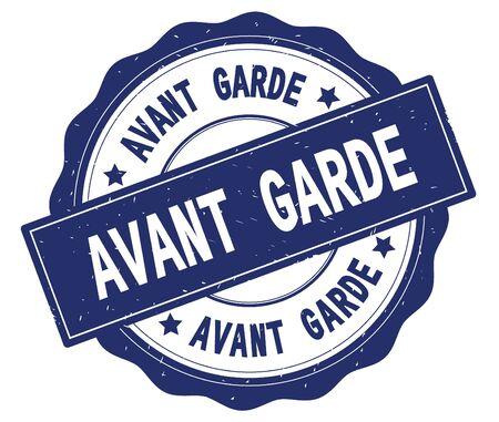 AVANT GARDE text, written on blue, lacey border, round vintage textured badge stamp.