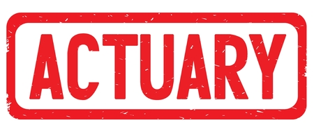 ACTUARY text, on red border rectangle vintage textured stamp sign with round corners.