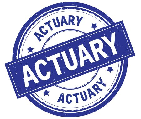 ACTUARY , written text on blue round rubber vintage textured stamp.