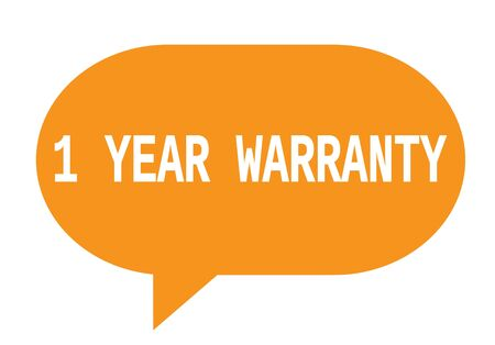 1 year warranty: 1 YEAR WARRANTY text in orange speech bubble simple sign with rounded corners.